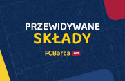 FC Barcelona - SD Eibar: przewidywane składy