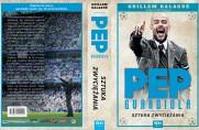 Biografia Pepa Guardioli bogatsza o sezony w Bayernie i City