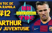 Un Toc de La Rambla #12: Arthur w Juventusie