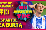 Un Toc de La Rambla #13: Espanyol za burtą