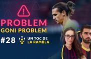 Un Toc de La Rambla #28: Problem goni problem